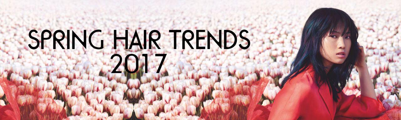 Spring Hair Trends 2017